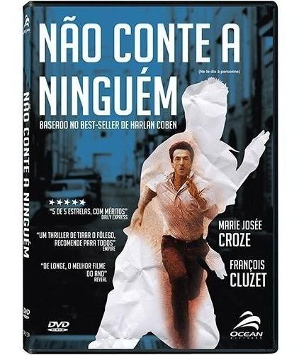 Imagem 1 de 1 de Não Conte A Ninguém - Dvd - François Cluzet - Marina Hands
