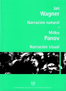 Narracion Natural / Narracion Visual Jan Wagner