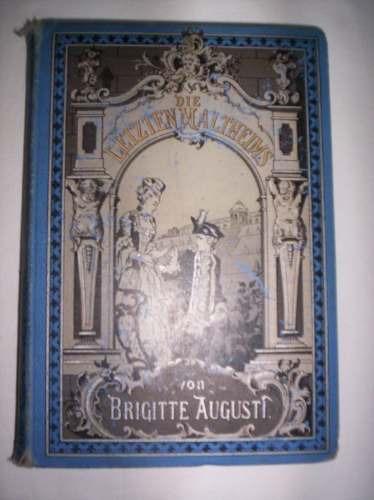 Die Letzten Maltheims Vol 4  Augusti Briggite , Año 1888