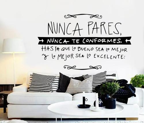 Vinil Decorativo Para Pared Frases Letras Nunca Pares...