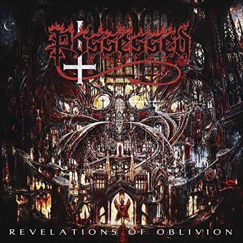 Possessed:revelations Of Oblivion(lançamento 2019)