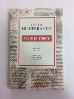 En Sus Trece - Cesar Hildebrant