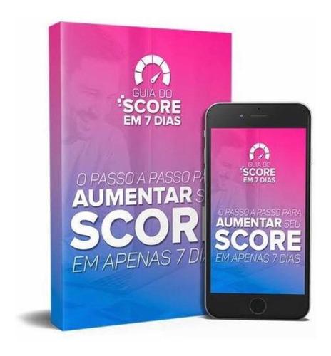 Score 900 Atualizado 2021 Aumente Seu Score Em 7 Dias