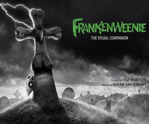 Imagen 1 de 1 de Libro Frankenweenie: The Visual Companion