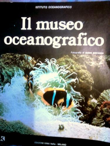Libro En Italiano Il Museo Oceanografico Mónaco ( Guía )