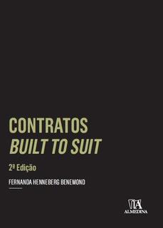 Contratos Built To Suit - 2ª Ed.