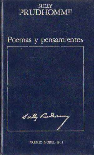 Sully Prudhomme - Poemas Y Pensamientos - Tapa Dura