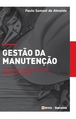 Gestao Da Manutencao - Aplicado As Areas Industrial, Predi