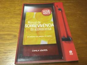 Livro - Manual De Sobrevivência Do Adolescente - Frete R$ 13