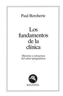 Fundamentos De La Clínica, Los