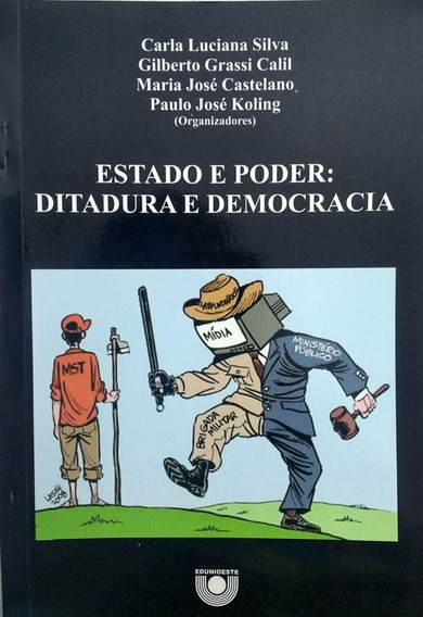 Estado E Poder: Ditadura E Democracia