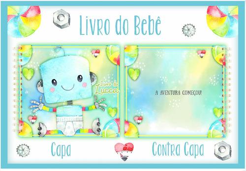 Album Do Bebê Robozinho + Frete Gratis