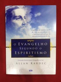 O Evangelho Segundo O Espiritismo - Novo - Allan Kardec
