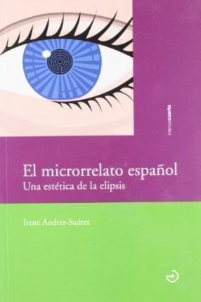 El Microrrelato Español, Irene Suárez, Calamo