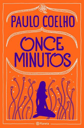 Imagen 1 de 3 de Once Minutos De Paulo Coelho - Planeta