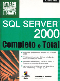 Desenvolvendo Aplicativos Para Web Com Sql Server 2000 - Utl