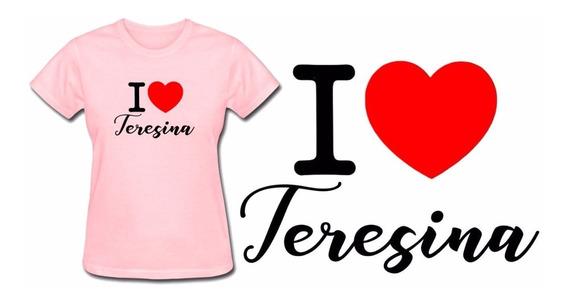 Camiseta Baby Look Feminina Rosa Eu Amo Teresina Piauí Top