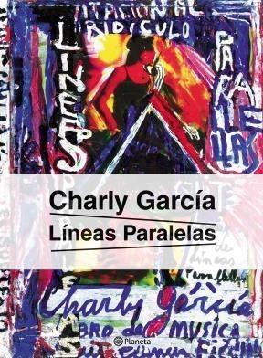 Líneas Paralelas, Charly García, Ed. Planeta