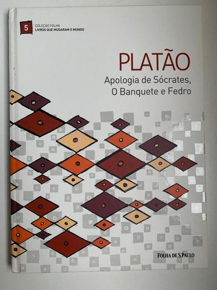 A Apologia De Sócrates, O Banquete De Fedro - Platão