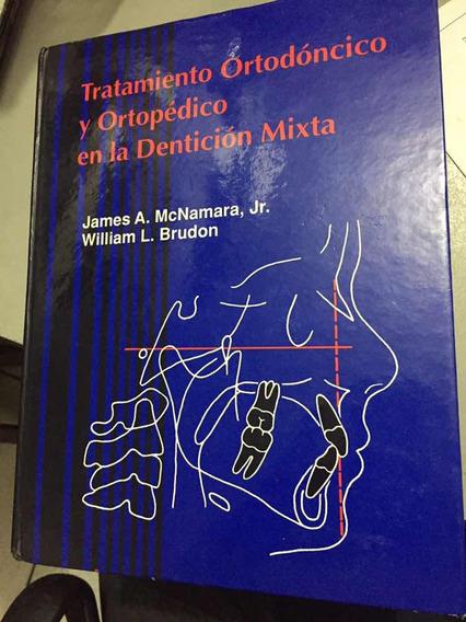 Livro Tratamiento Ortodóncico Y Ortopedico En Lá Dentición M