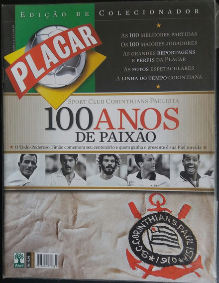 Revista Placar - Corínthians, 100 Anos De Paixão