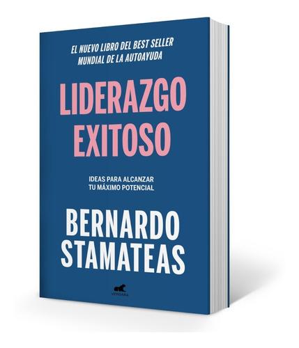 Libro Liderazgo Exitoso - Bernardo Stamateas