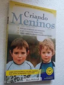 * Livro Criando Meninos - Steve Biddulph
