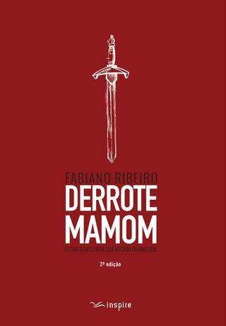 Livro Fabiano Ribeiro - Derrote Mamom - Estra.vitór.financ.