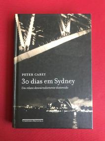 Livro - 30 Dias Em Sydney - Peter Gay - Cia Das Letras