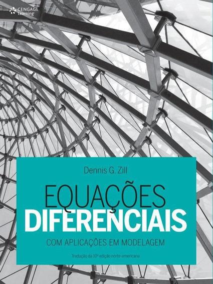Equacoes Diferenciais Com Aplicacoes Em Modelagem - 3ª Ed