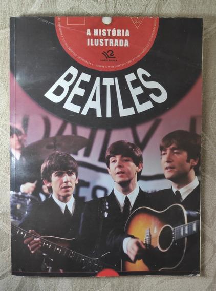 Livro Beatles A História Ilustrada