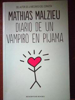 Diario De Un Vampiro En Pijama. Mathias Malzieu
