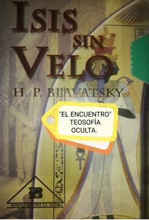 Isis Sin Velo/ H. P. Blavatsky/ Obra Completa De 4 Tomos.