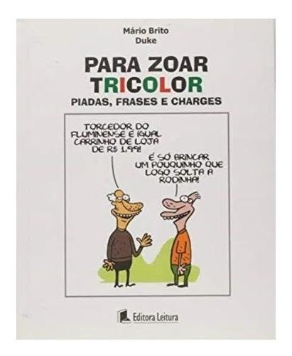 Livro De Piadas Para Zoar Tricolor