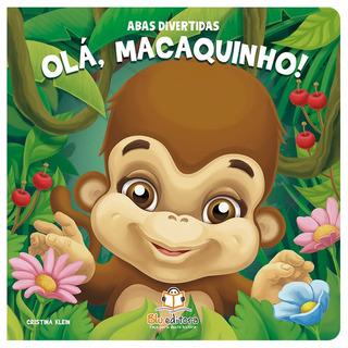 Livro Infantil Abas Divertidas - Olá, Macaquinho!
