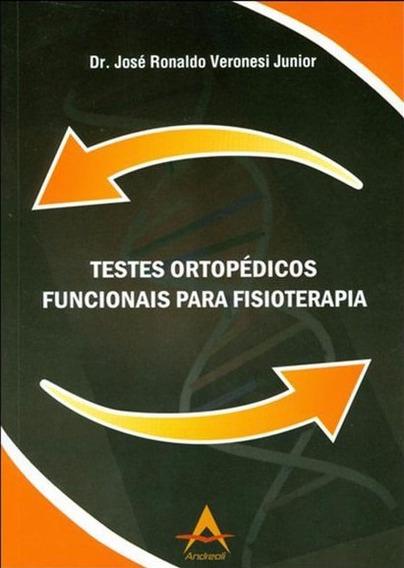 Testes Ortopédicos Funcionais Para Fisioterapia