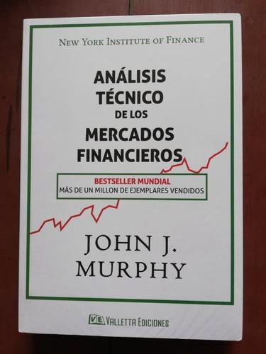 Libro Análisis Técnico De Los Mercados Financieros
