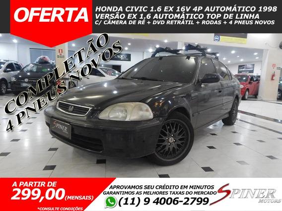 Honda Civic 1.6 Ex 16v 4p Automático Completo C/ Dvd + Rodas