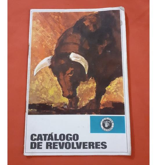Raro Catálogo Revólveres Forjas Taurus 1970