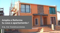 Reforma O Ampliacion De Casas Y Apartamentos
