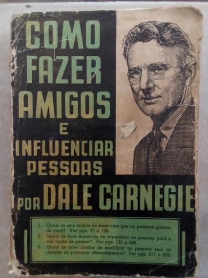 Livro Antigo Como Fazer Amigos Dale Carnegie Frete Grátis