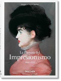 La Pintura Del Impresionismo - Ingo F. Walther