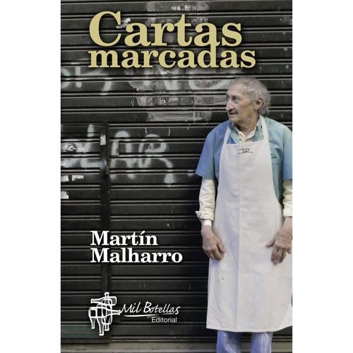 Cartas Marcadas - Martín Malharro