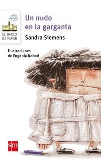 Un Nudo En La Garganta - Sandra Siemens