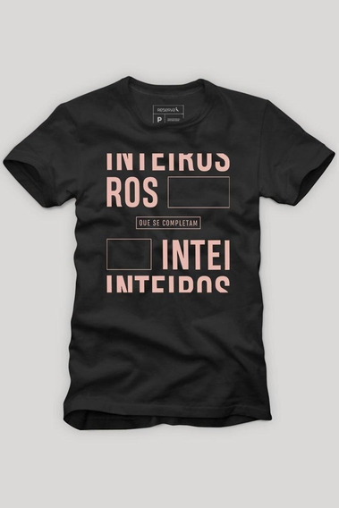 Camiseta Inteiros Que Se Completam Reserva