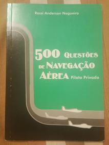 500 Questões De Navegação Aérea - Livro