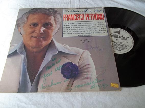 Lp Vinil - Francisco Petrônio - O Amor Mais Puro