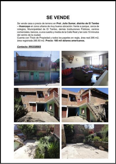 Se Vende Casa, Prol Julio Sumar, El Tambo - Huancayo