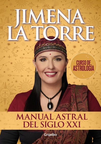 Manual Astral Del Siglo Xxi - Jimena La Torre