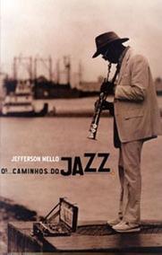Os Caminhos Do Jazz - Jefferson Mello - Bom Estado!